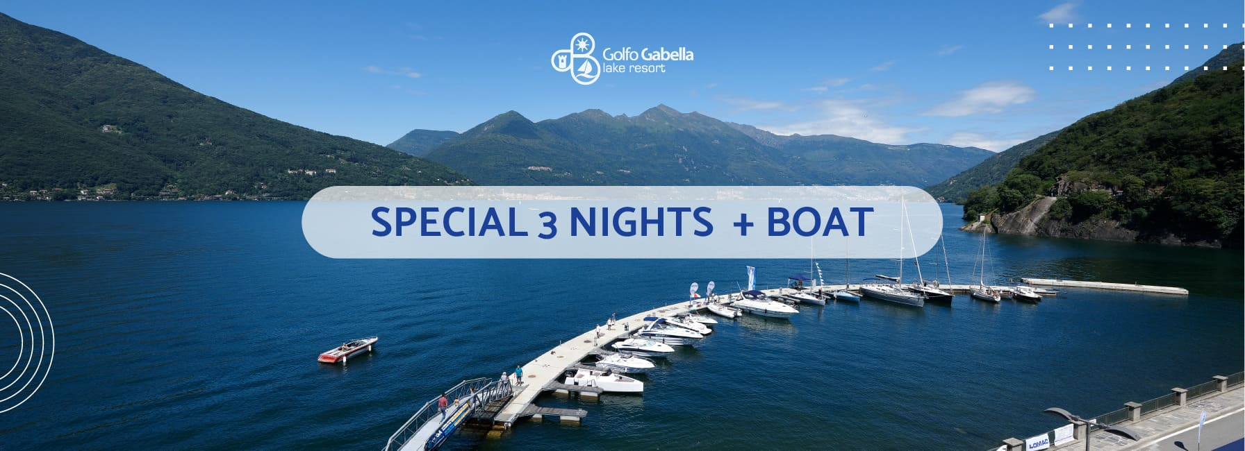 Holidays on Lake Maggiore - 3 nights promotion with free boat use